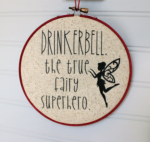 drinkerbell... the true fairy superhero hoop art