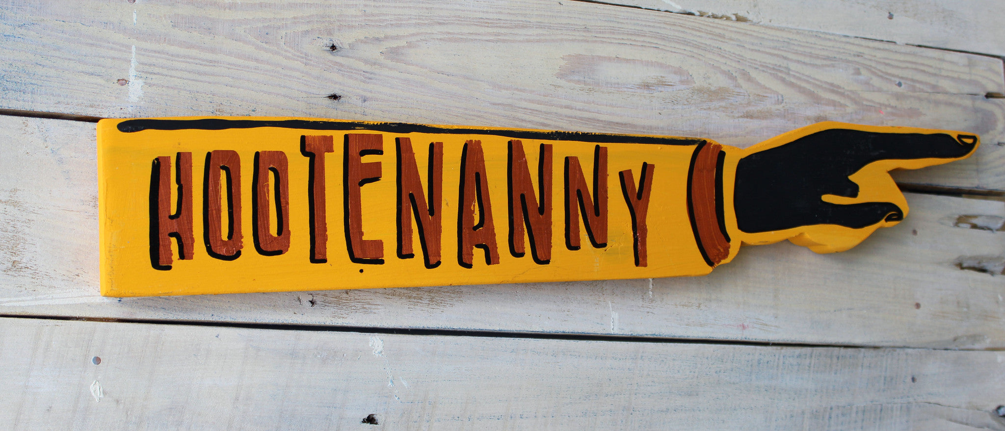 hootenanny wooden pointy sign