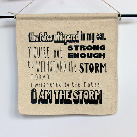 i am the storm - canvas word art banner