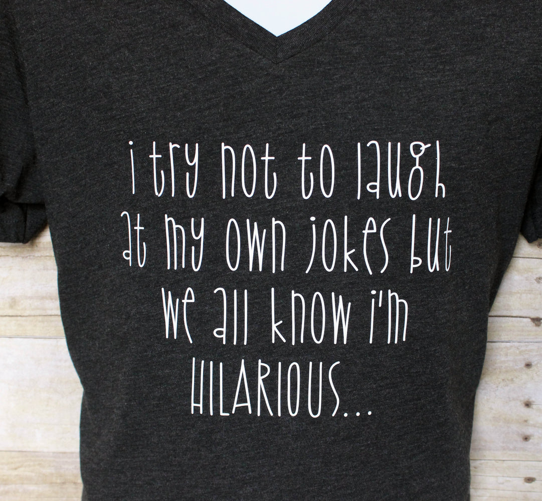 we all know i'm hilarious - tank and shirt