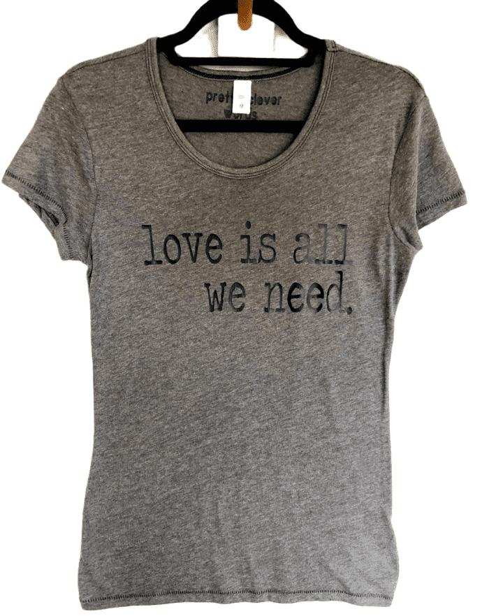 love is all we need - women's shirt sample