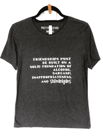 friendships and shenanigans - shirt sample