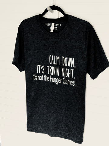 it's trivia night not the hunger games - men's shirt