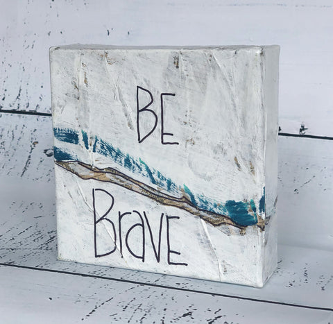 be brave - canvas word art