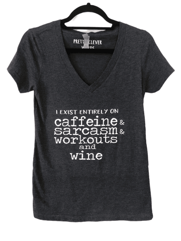 exist entirely on caffeine and wine - shirt sample