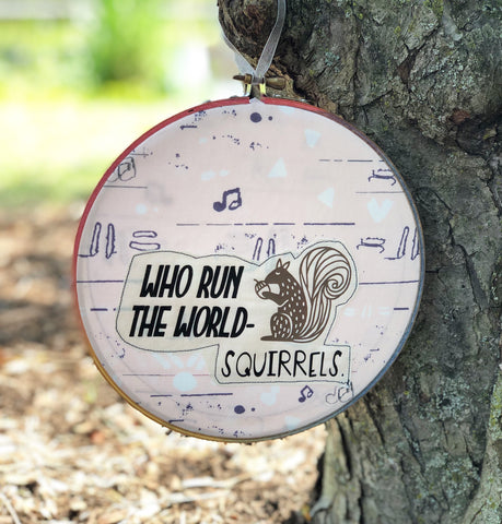 squirrels run the world hoop art