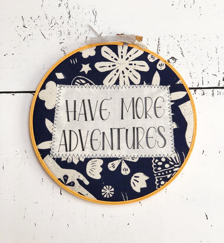 have more adventures hoop art