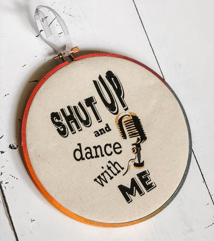 shut up and dance with me - hoop art