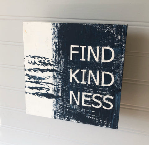 find kindness - wood panel art