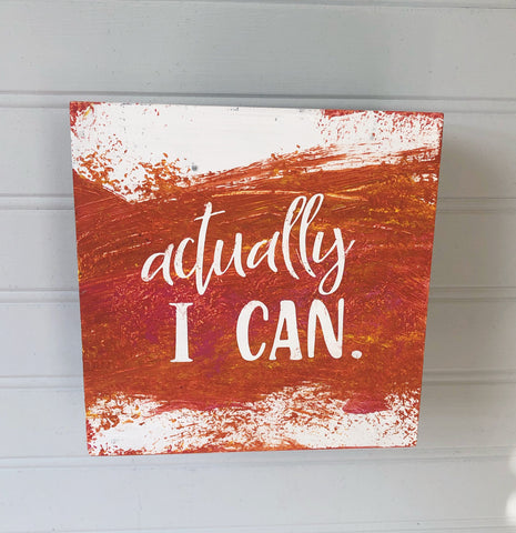 actually i can - wood panel art