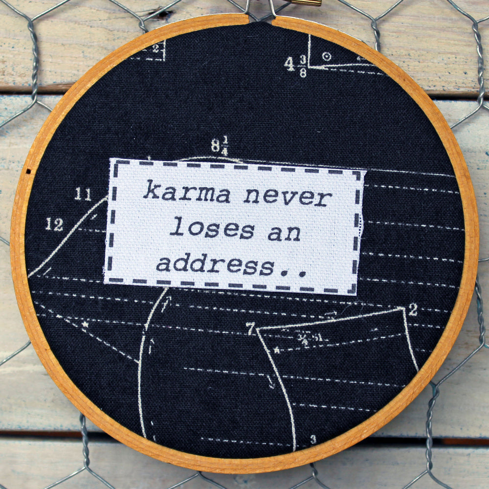 karma never loses an address hoop art