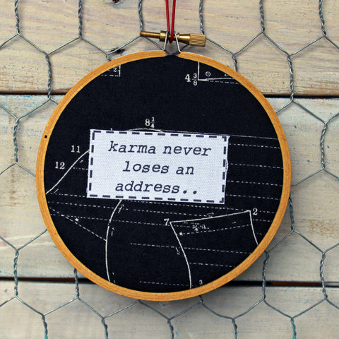 karma never loses an address hoop art - Pretty Clever Words