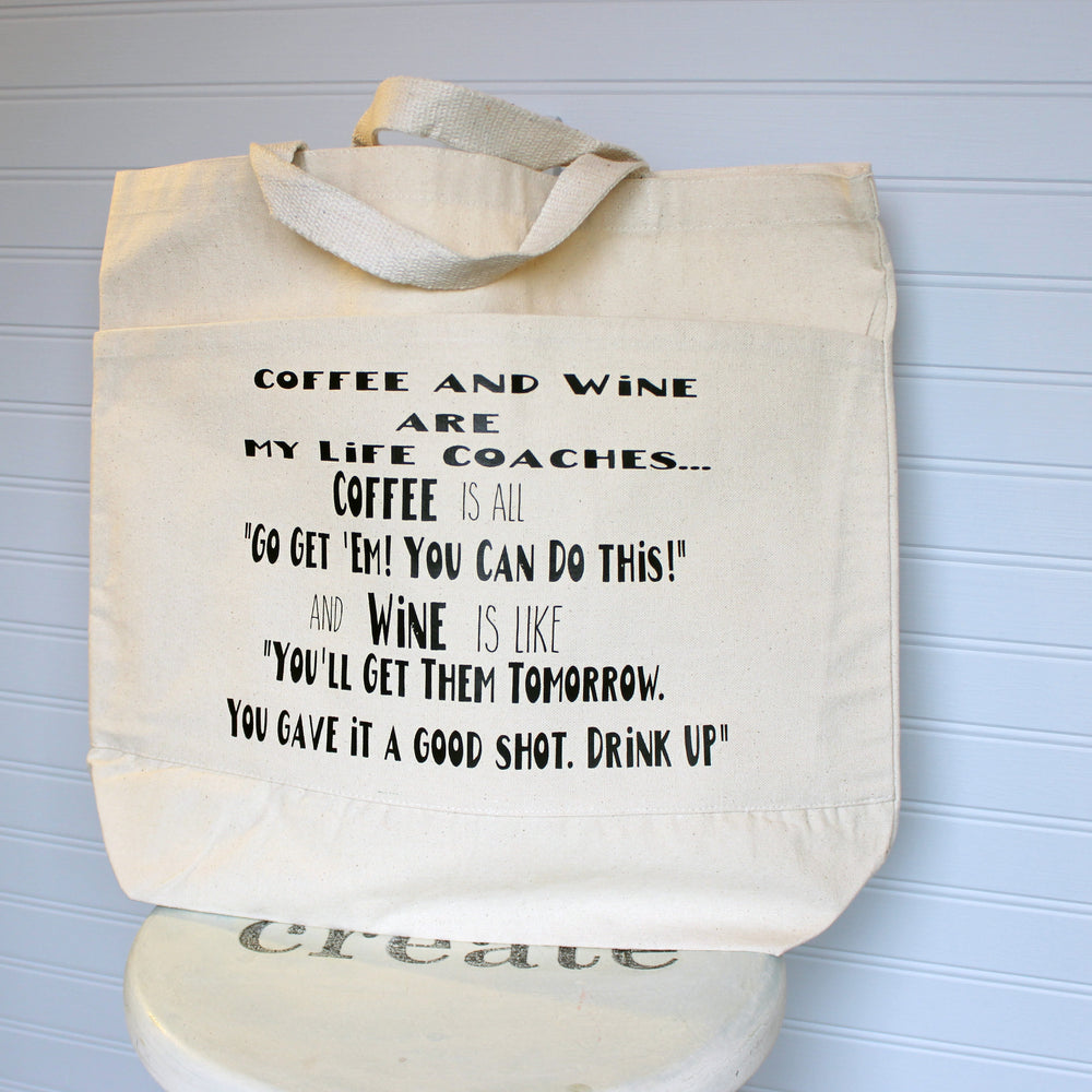 coffee and wine are my life coaches - canvas tote bag