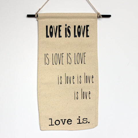 love is love is - canvas banner