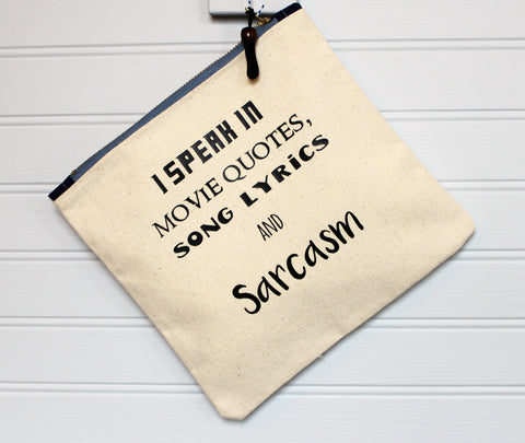 sarcasm and movie quotes - zip money makeup bag
