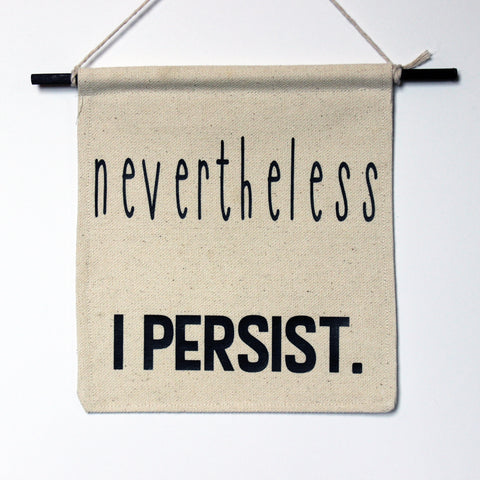 nevertheless i persist - canvas word art banner