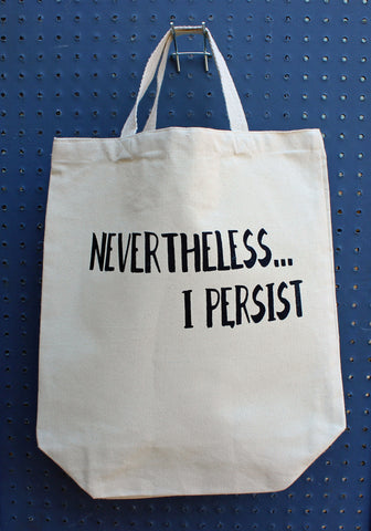 nevertheless...i persist - tote bag - Pretty Clever Words
