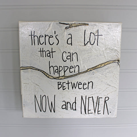 now and never canvas word art