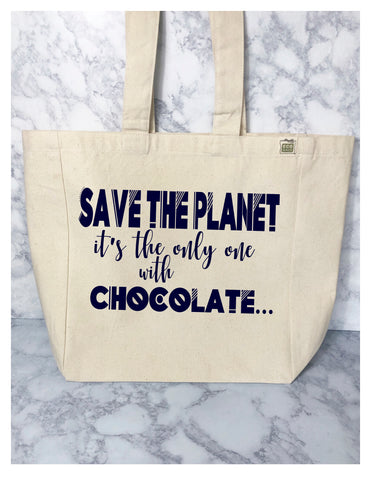 save the planet, it's the only one with chocolate - tote bag