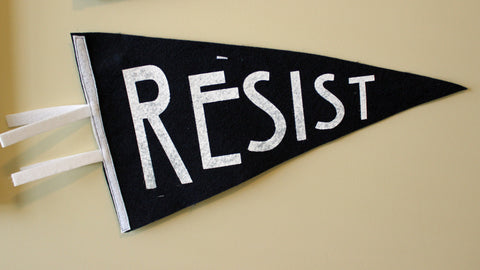 pennant art - Resist! Resistance is not Futile..Truth