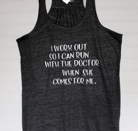 i run with the woman doctor - men's and women's shirt