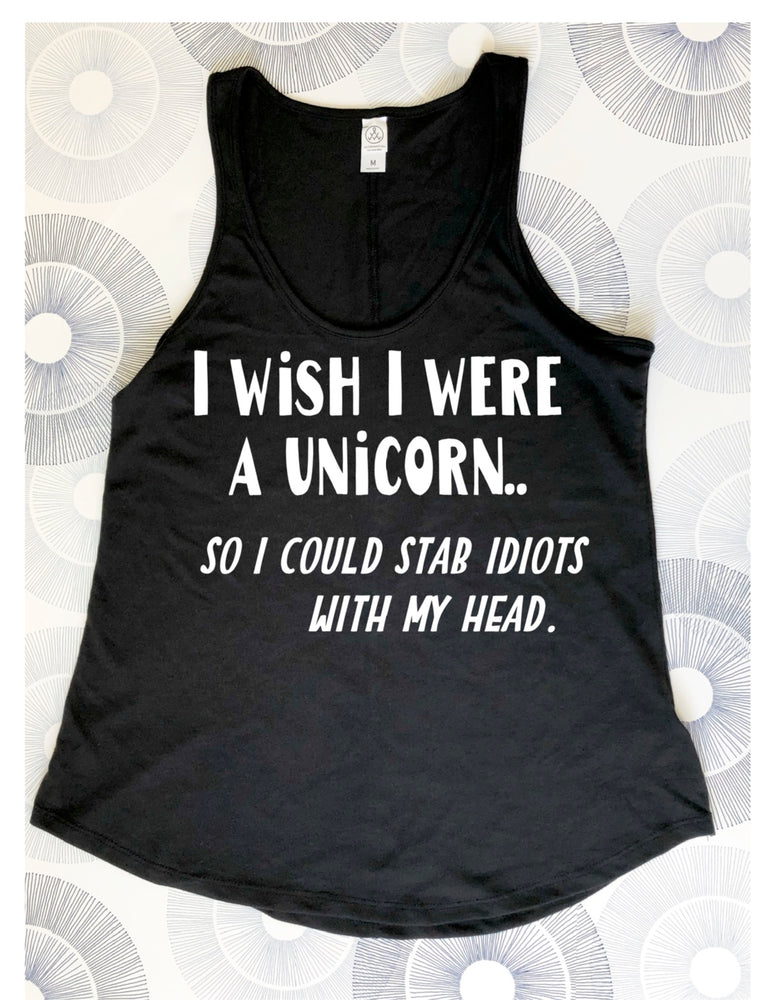 i wish i were a unicorn - tank shirt - Pretty Clever Words