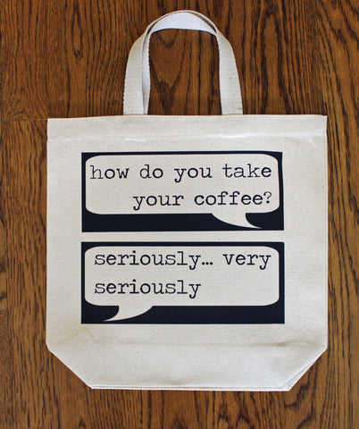 serious coffee - tote bag