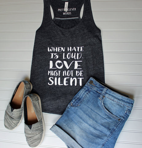 love must not be silent - tank and shirt