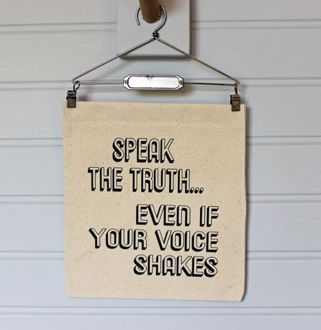 speak the truth - canvas banner