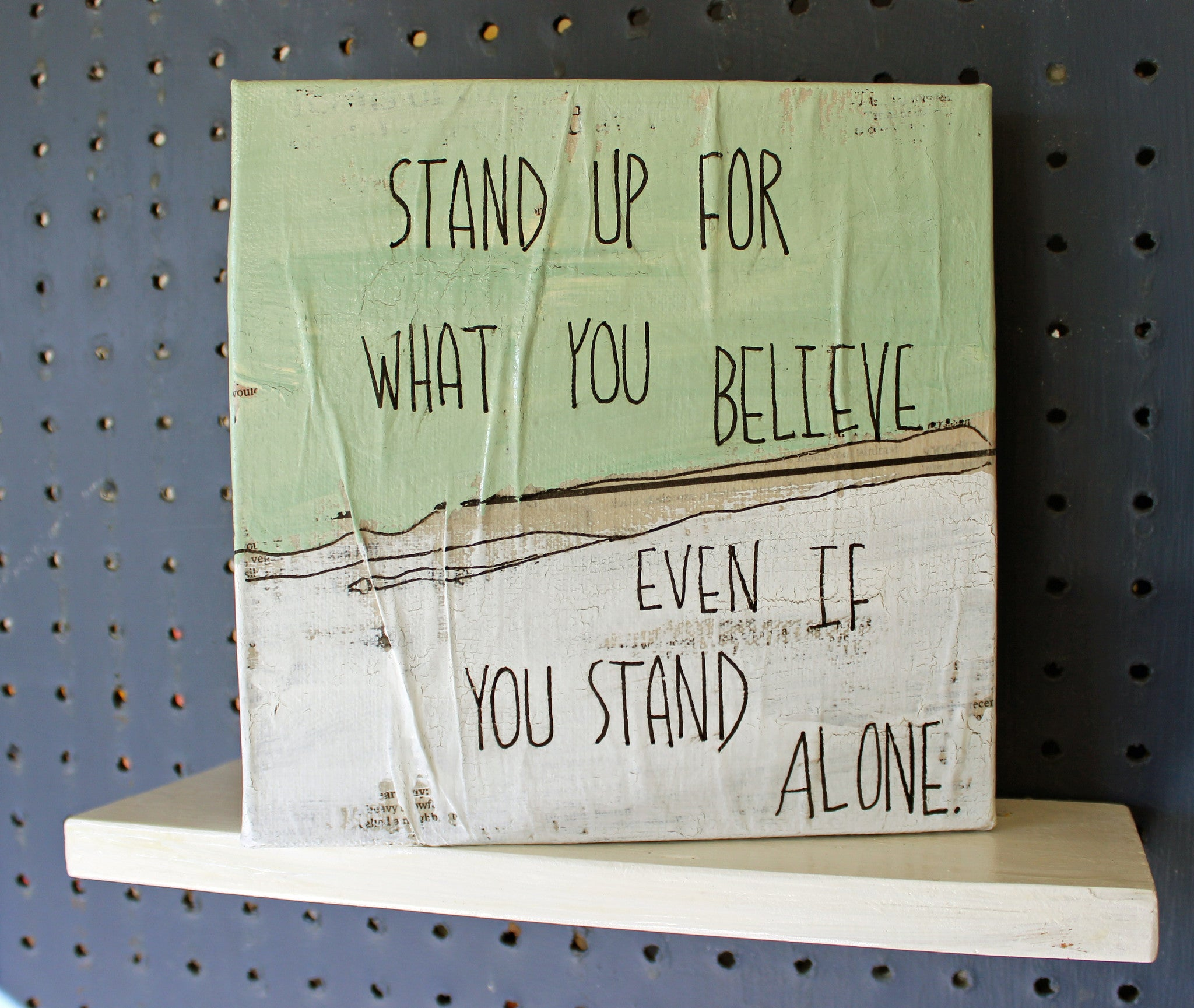 stand up for what you believe canvas word art
