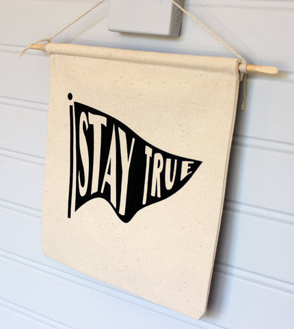 stay true - canvas word art banner