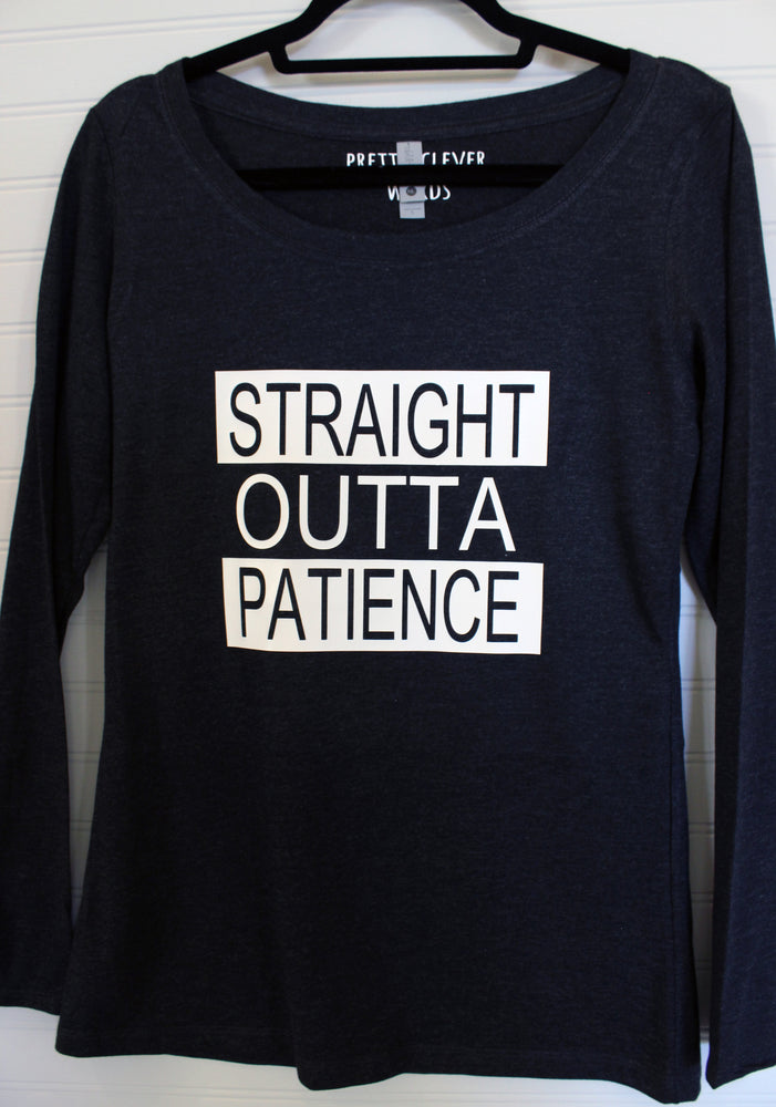 straight outta patience - shirt sample