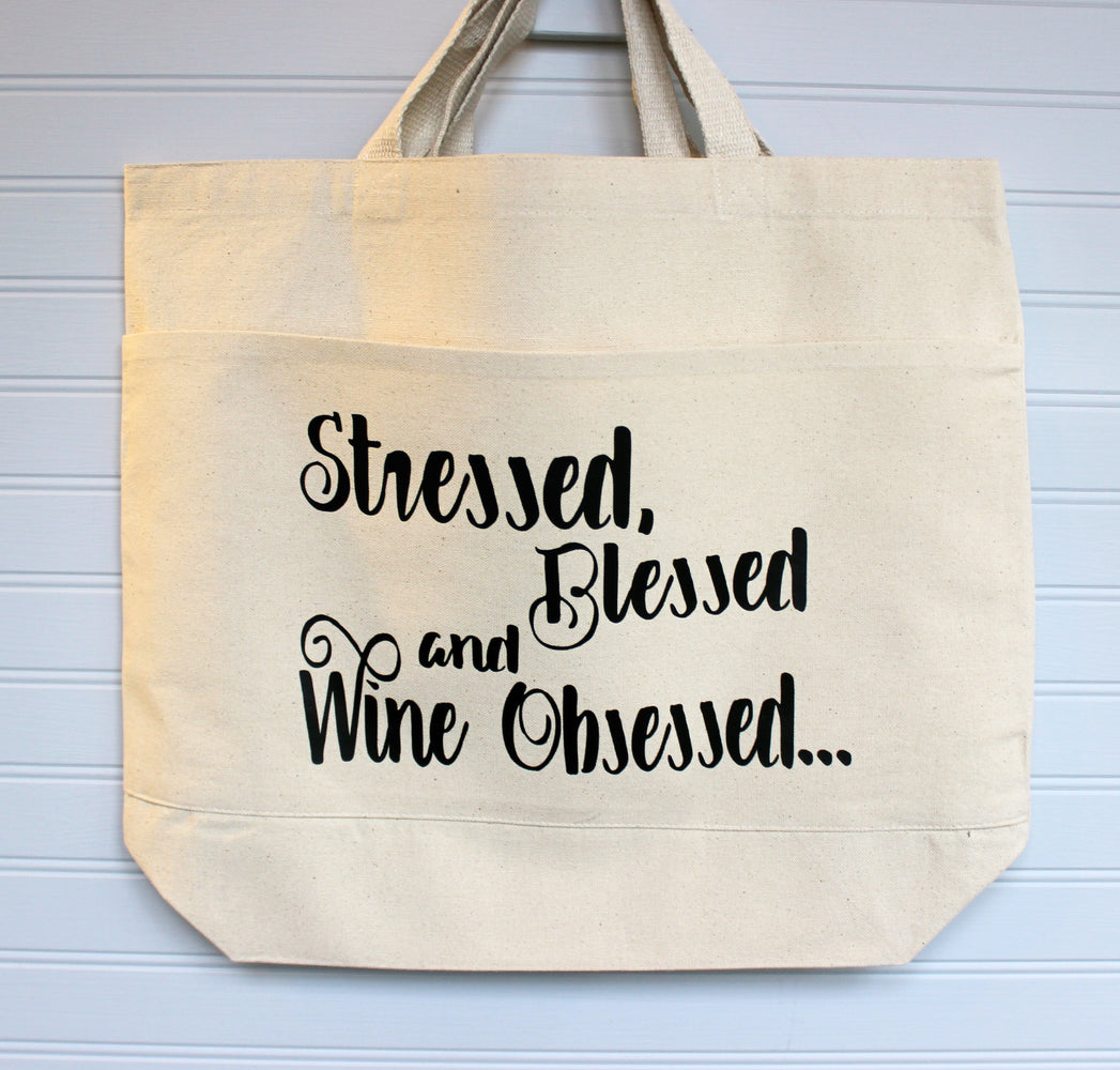 stressed, blessed and obsessed - tote or zip bag