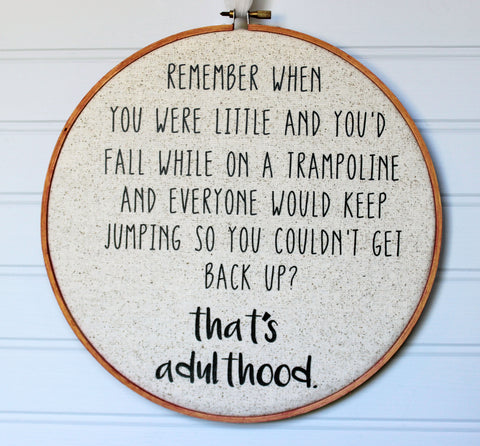 adulthood is like a trampoline hoop art