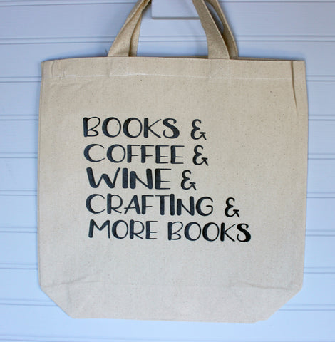 books and coffee and crafting and wine - tote bag