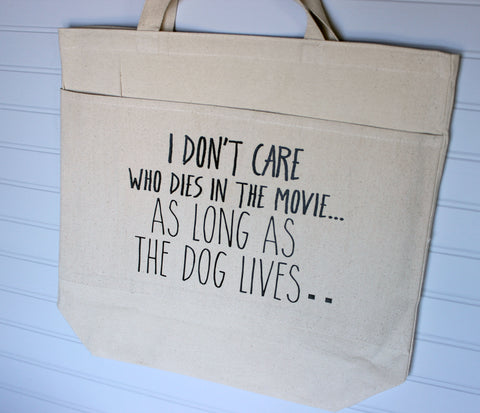 as long as the dog lives - tote bag
