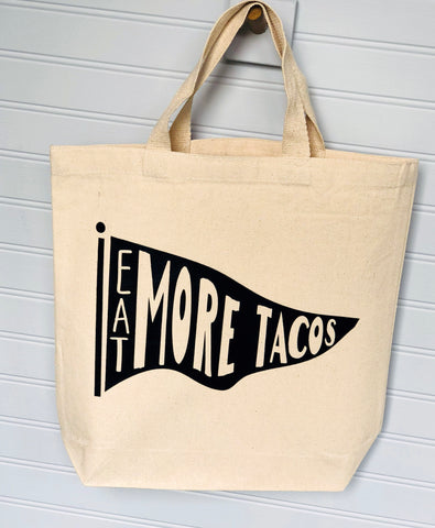 eat more tacos - canvas tote bag
