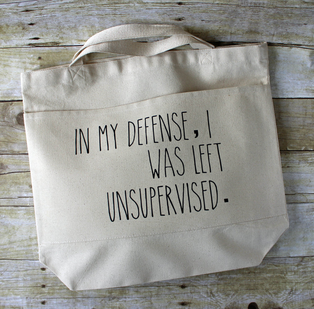 in my defense, i was left unsupervised - tote bag