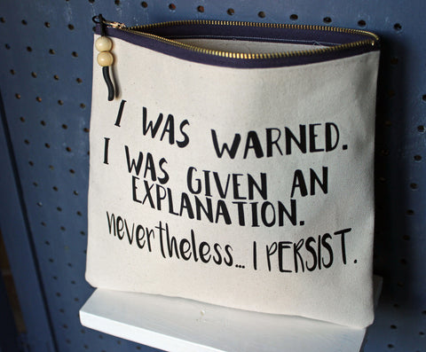 nevertheless...i persist - zip money bag - Pretty Clever Words