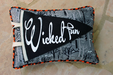 vintage style pennant pillow - Wicked Fun! - Pretty Clever Words