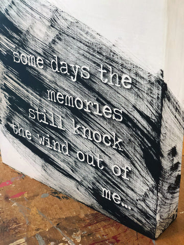 some days the memories just knock the wind - wood panel art
