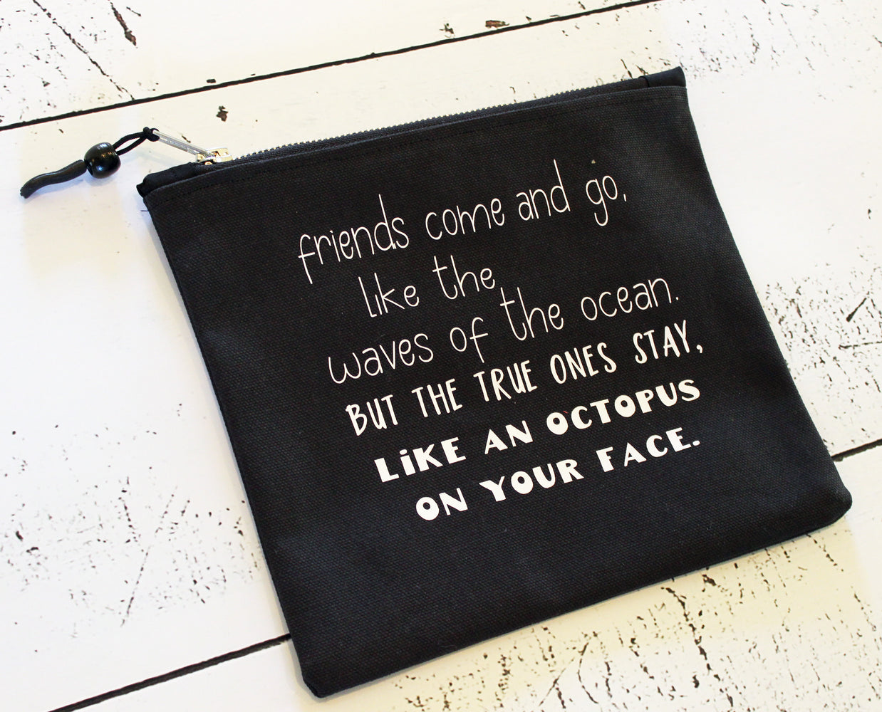 true friends come and go in black - zip money makeup bag