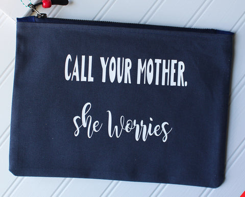 call your mother she worries - zip bag