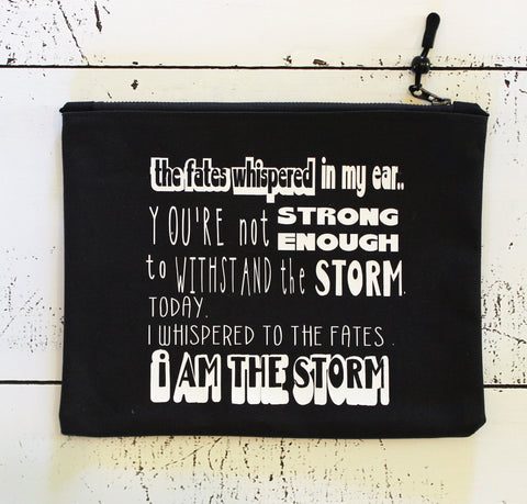i am the storm in black - zip money makeup bag