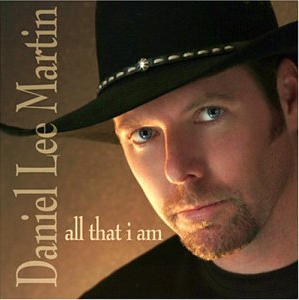 Daniel Lee Martin - All That I Am CD