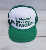 I Need More Space Foam Trucker