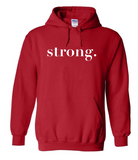 Strong. Hoodies