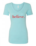Believe V-Neck Tee