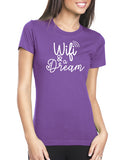 Wifi & a Dream Ladies Crew Neck Tee