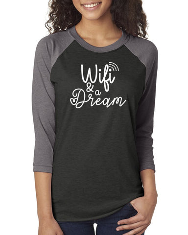 Wifi & a Dream Unisex Baseball Raglan Tee